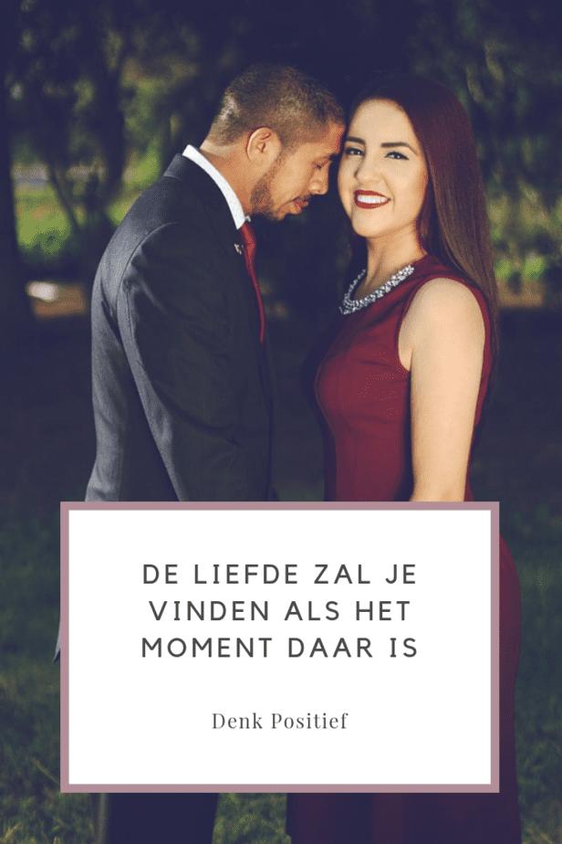 De Liefde Zal Je Vinden Als Het Moment Daar Is