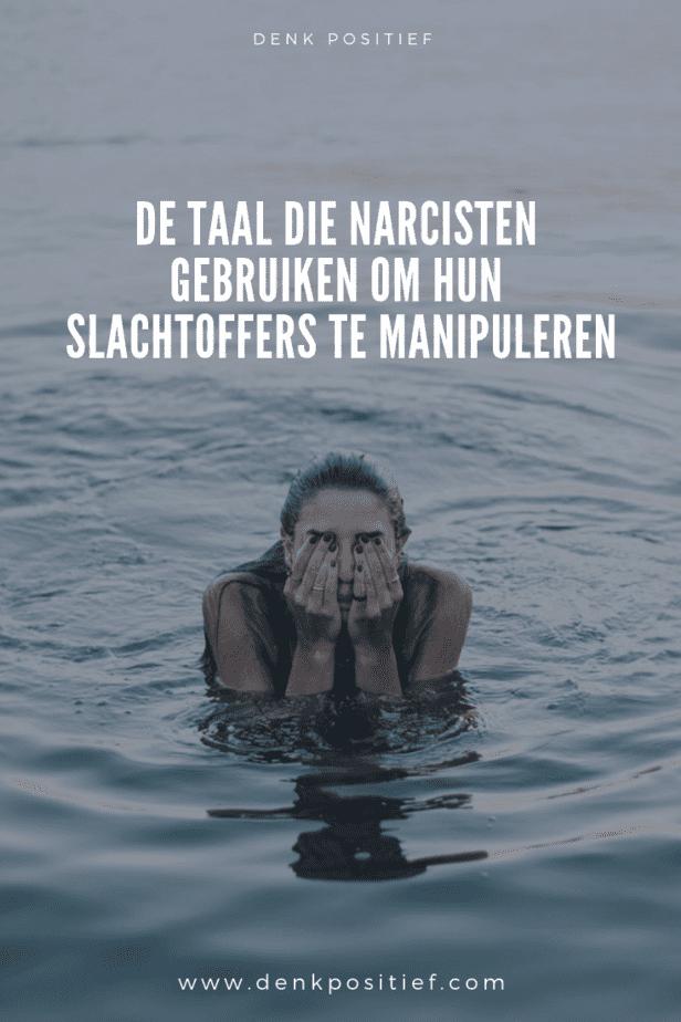De Taal Die Narcisten Gebruiken Om Hun Slachtoffers Te Manipuleren