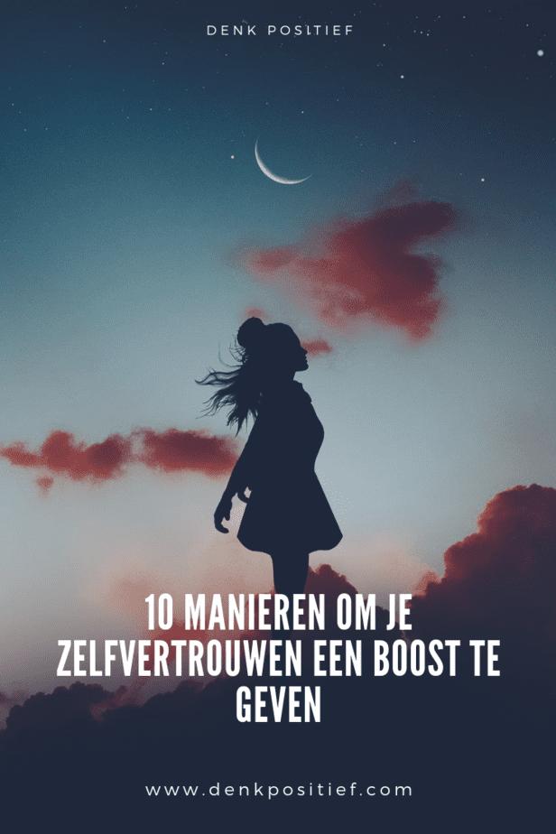 10 Manieren Om Je Zelfvertrouwen Een Boost Te Geven