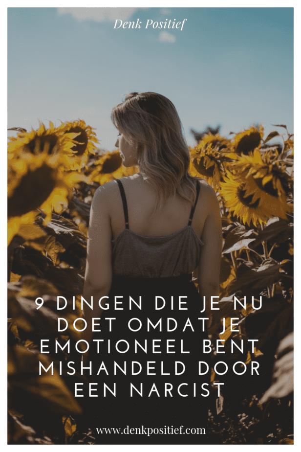 9 Dingen Die Je Nu Doet Omdat Je Emotioneel Bent Mishandeld Door Een Narcist