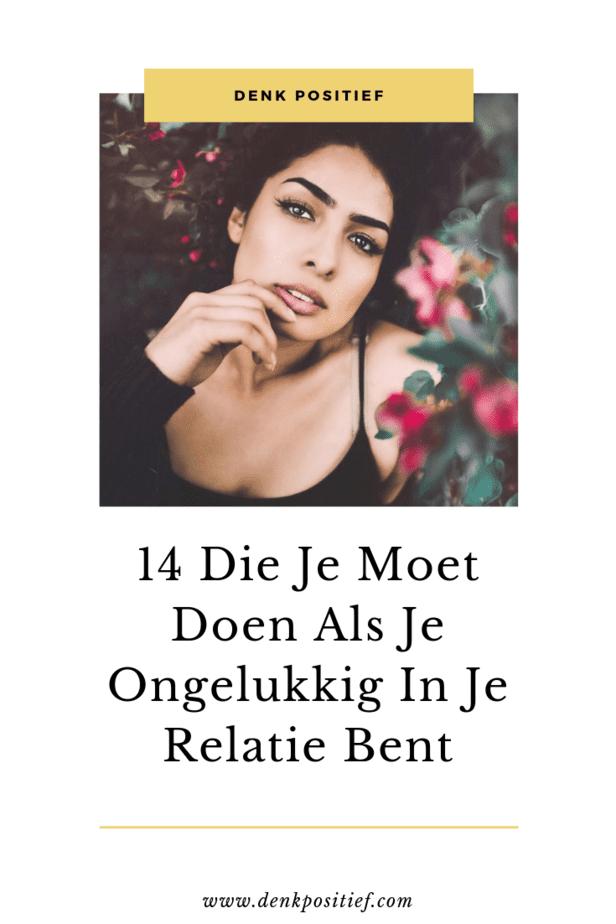 14 Die Je Moet Doen Als Je Ongelukkig In Je Relatie Bent