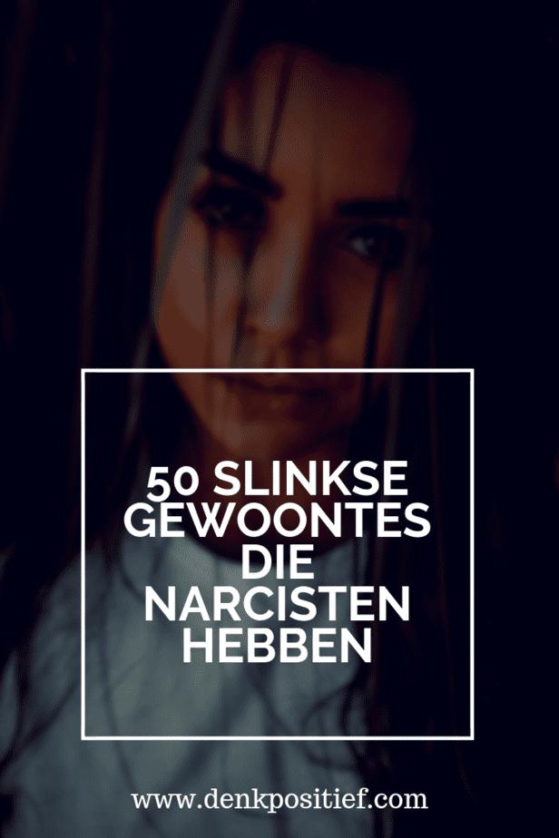 50 Slinkse Gewoontes Die Narcisten Hebben