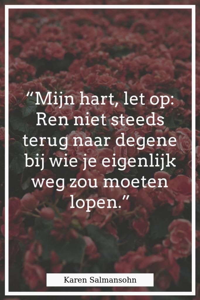 100 Liefdesverdriet Quotes Om Je Weer Op Weg te Helpen