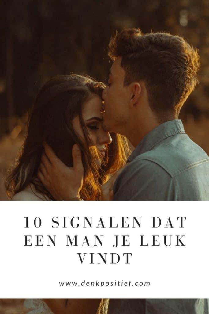 10 Signalen Dat Een Man Je Leuk Vindt