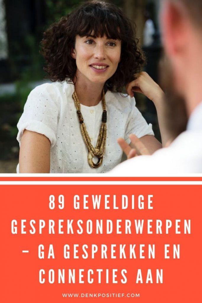 89 Geweldige Gespreksonderwerpen – Ga Gesprekken En Connecties Aan