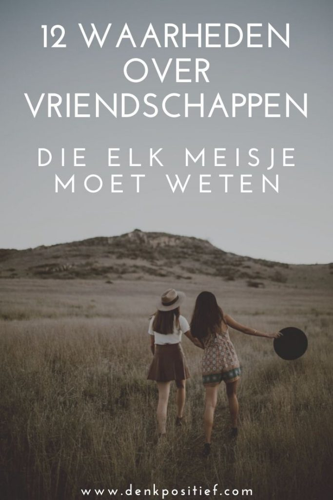 12 Waarheden Over Vriendschappen Die Elk Meisje Moet Weten