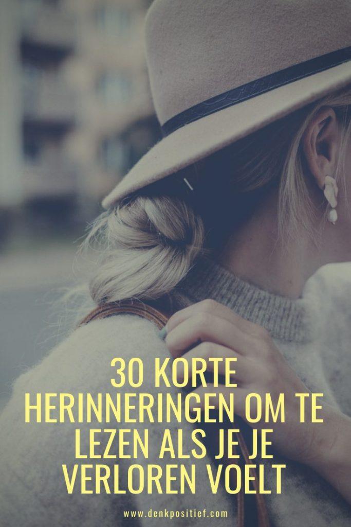 30 Korte Herinneringen Om Te Lezen Als Je Je Verloren Voelt