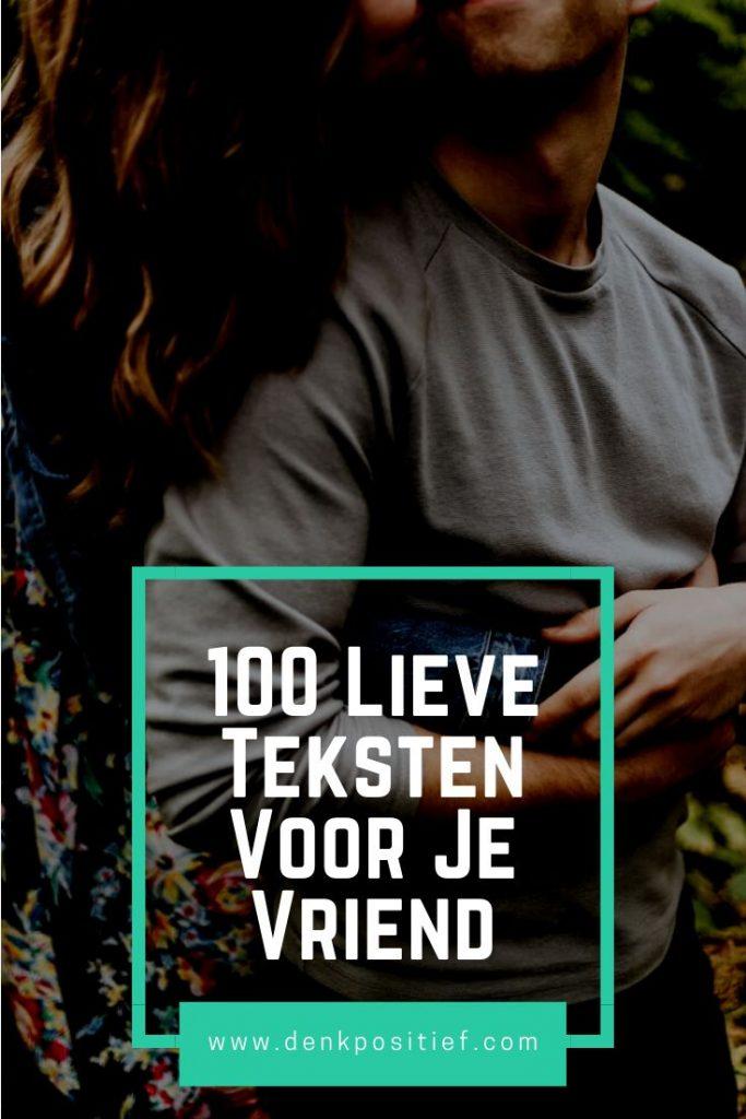 100 Lieve Teksten Voor Je Vriend