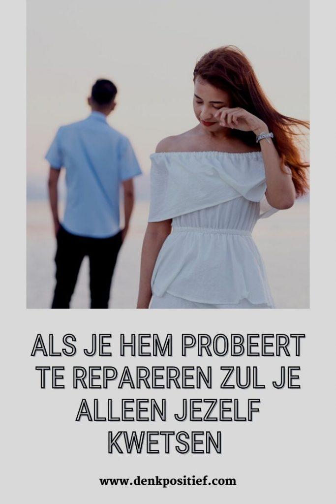 Als Je Hem Probeert Te Repareren Zul Je Alleen Jezelf Kwetsen