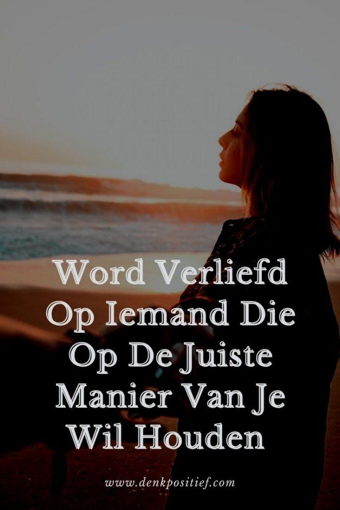 Word Verliefd Op Iemand Die Op De Juiste Manier Van Je Wil Houden