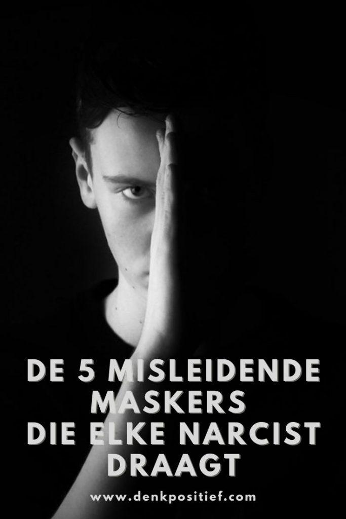 De 5 Misleidende Maskers Die Elke Narcist Draagt