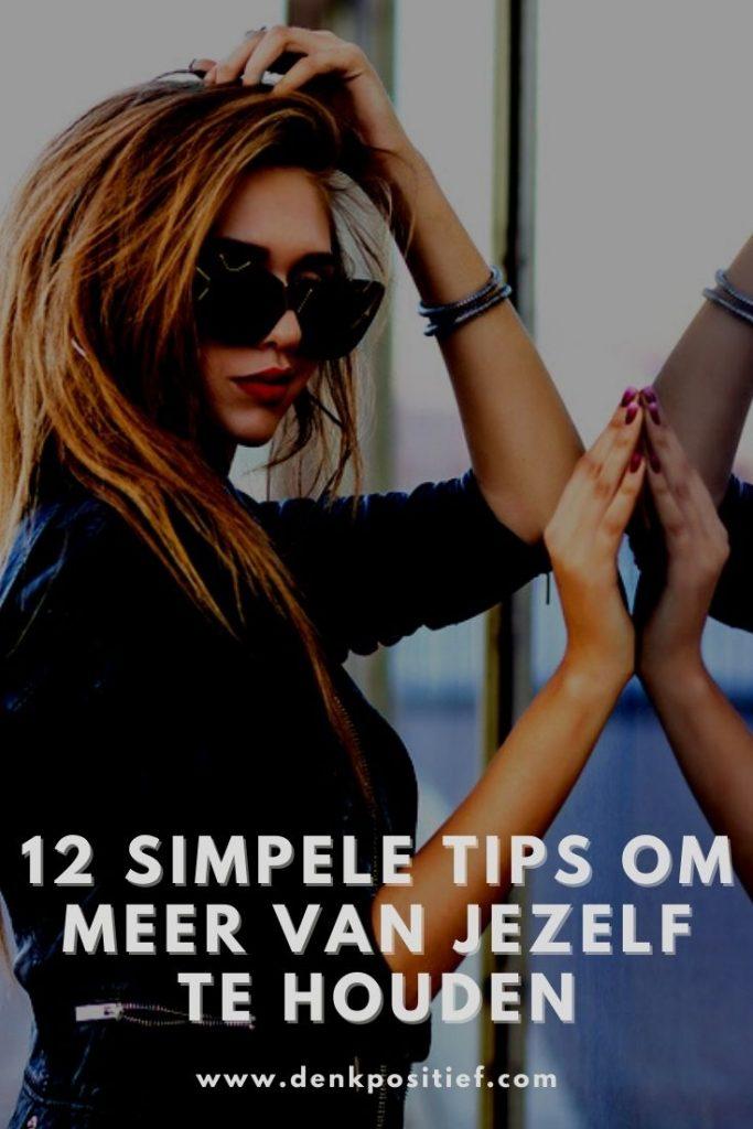 12 Simpele Tips Om Meer Van Jezelf Te Houden