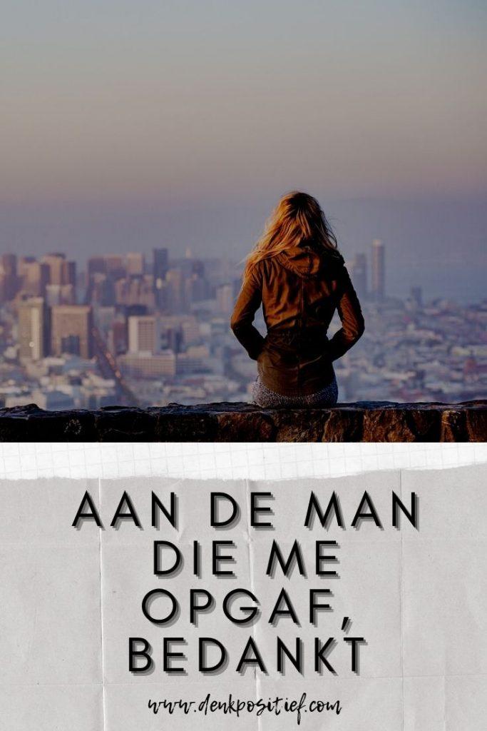 Aan De Man Die Me Opgaf, Bedankt