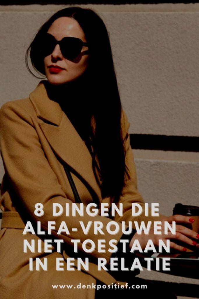 8 Dingen Die Alfa-vrouwen Niet Toestaan In Een Relatie