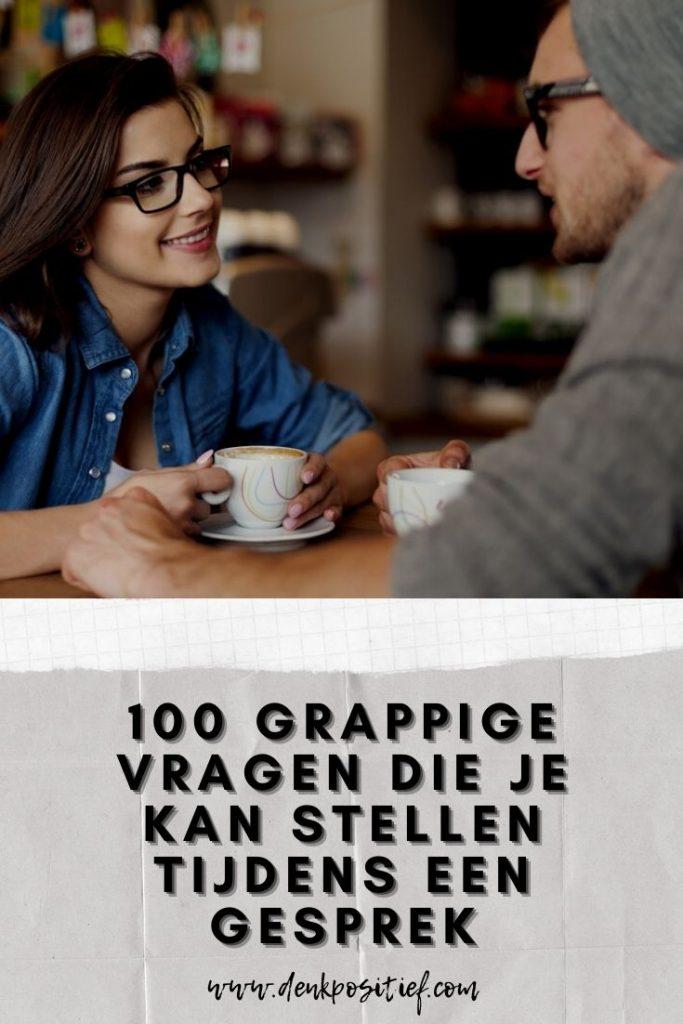 100 Grappige Vragen Die Je Kan Stellen Tijdens Een Gesprek
