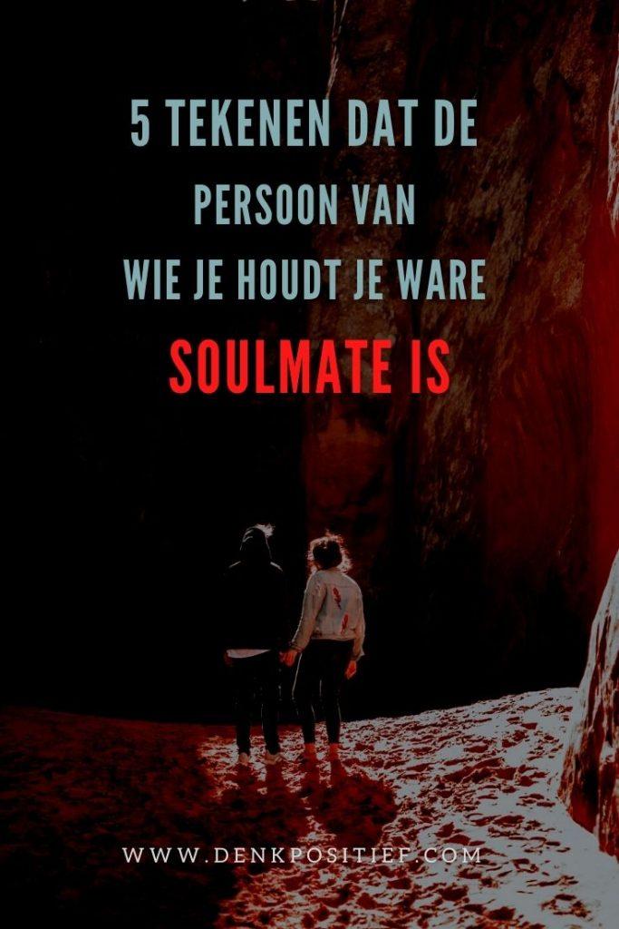 5 Tekenen Dat De Persoon Van Wie Je Houdt Je Ware Soulmate Is