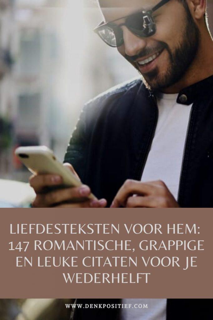 Liefdesteksten Voor Hem: 147 Romantische, Grappige En Leuke Citaten Voor Je Wederhelft